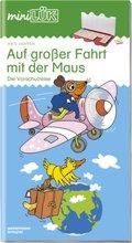 miniLÜK: Auf großer Fahrt mit der Maus; .39