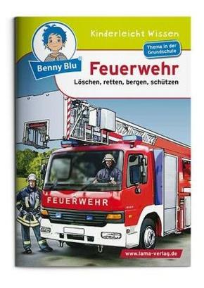 Benny Blu: Feuerwehr; Bd.107