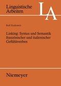 Linking: Syntax und Semantik französischer und italienischer Gefühlsverben