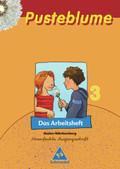Pusteblume, Das Sprachbuch, für Baden-Württemberg: 3. Schuljahr, Das Arbeitsheft, Vereinfachte Ausgangsschrift
