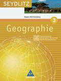 Seydlitz Geographie (GWG), Ausgabe Gymnasium Baden-Württemberg: 7. Klasse; Bd.3