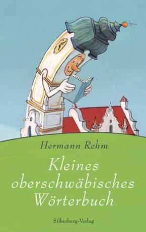 Kleines Oberschwäbisches Wörterbuch