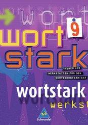 Wortstark, Neubearbeitung: 9. Klasse, SprachLeseBuch