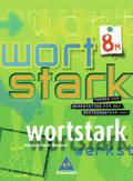 Wortstark, Ausgabe Hauptschule Bayern: 8. Klasse, SprachLeseBuch, Ausgabe 8M