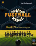 Die wilden Fußballkerle, Cassetten: Markus, der Unbezwingbare, 4 Cassetten; Tl.13