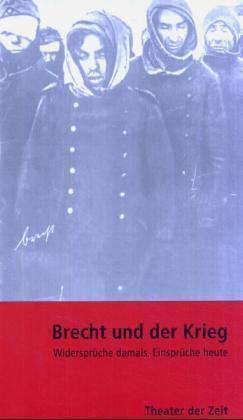 Brecht und der Krieg