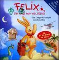 Felix, Ein Hase auf Weltreise, 1 Audio-CD