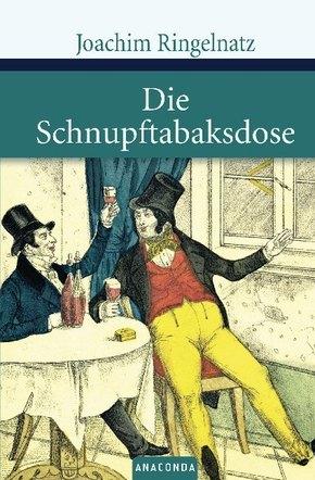 Joachim Ringelnatz - Die Schnupftabakdose