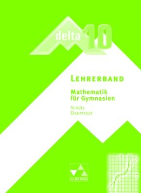 Delta, Ausgabe Bayern, Neubearbeitung: 10. Jahrgangsstufe, Lehrerband