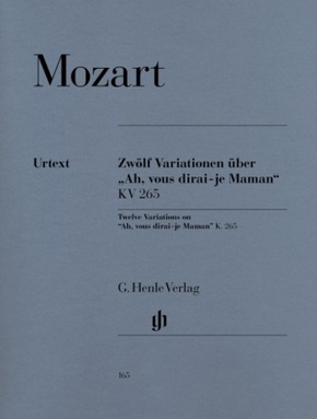 "Mozart, Wolfgang Amadeus - 12 Variationen über ""Ah, vous dirai-je Maman"" KV 265"