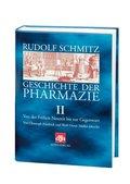 Geschichte der Pharmazie: Von der Frühen Neuzeit bis zur Gegenwart; Bd.2