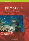 Level Physik, Ausgabe Sachsen, Gymnasium: Klasse 8, Arbeitsheft