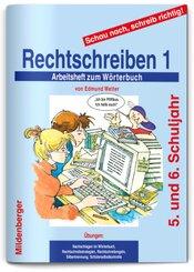 Schau nach, schreib richtig!, Rechtschreiben - Tl.1