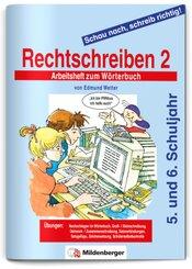 Schau nach, schreib richtig!, Rechtschreiben - Tl.2