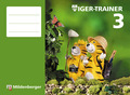 Mathetiger: 3. Schuljahr, Tiger-Trainer; Bd.3