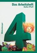 Das Mathebuch: 4. Schuljahr, Arbeitsheft, Ausgabe für Baden-Württemberg, Berlin, Brandenburg, Bremen, Mecklenburg-Vorpommern, Niedersac