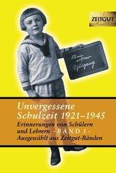 Unvergessene Schulzeit - Bd.1