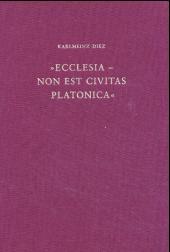 'Ecclesia, non est civitas platonica'