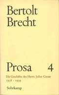 Prosa, 5 Bde., Ln: Die Geschäfte des Herrn Julius Caesar 1938-1939; Bd.4