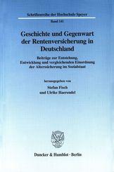 Geschichte und Gegenwart der Rentenversicherung in Deutschland.