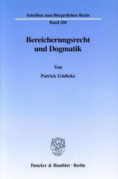 Bereicherungsrecht und Dogmatik.