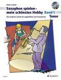 Saxophon spielen - mein schönstes Hobby, Tenor-Saxophon, m. Audio-CD - Bd.1