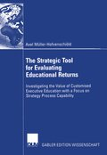 The Strategic Tool for Evaluating Educational Returns