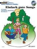 Gitarrespielen, mein schönstes Hobby, Einfach gute Songs, m. Audio-CD