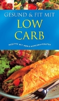 Gesund & Fit mit Low Carb
