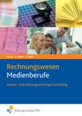 Rechnungswesen Medienberufe, Kosten- und Leistungsrechnung/Controlling