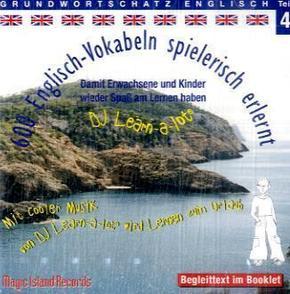 600 Englisch Vokabeln spielerisch erlernt, 1 Audio-CD - Tl.4