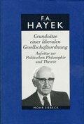 Gesammelte Schriften in deutscher Sprache: Grundsätze einer liberalen Gesellschaftsordnung; Abt. A; Bd.5
