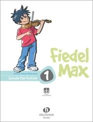 Fiedel-Max 1 Violine; . - Bd.1