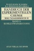 Handbuch der experimentellen Chemie Sekundarbereich II: Kohlenwasserstoffe; Bd.9