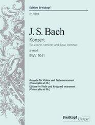 Violinkonzert a-Moll BWV 1041, für Violine, Streicher und Basso continuo, Klavierauszug und Solostimmen