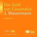 Das Gold von Caxamalca, 2 Audio-CDs