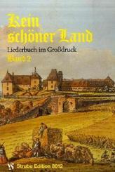 Kein schöner Land - Bd.2