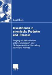 Investitionen in chemische Produkte und Prozesse