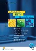 Arbeitsbuch EDV-Grundlagen - Windows, MS-Office, Hard- und Software, Bildbearbeitung, m. CD-ROM