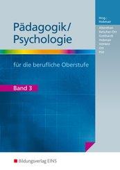 Pädagogik/Psychologie für die berufliche Oberstufe - Bd.3