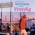 Spaziergang durch Venedig, 1 Audio-CD