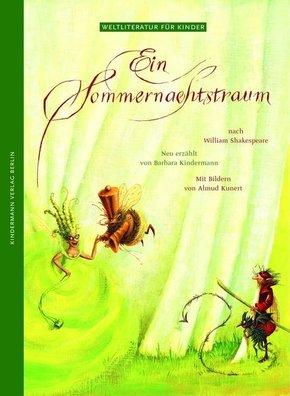 Ein Sommernachtstraum - Weltliteratur für Kinder