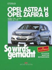 So wird's gemacht: Opel Astra H, Opel Zafira B