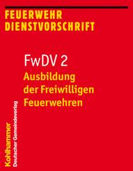 FwDV 2, Ausbildung der Freiwilligen Feuerwehren