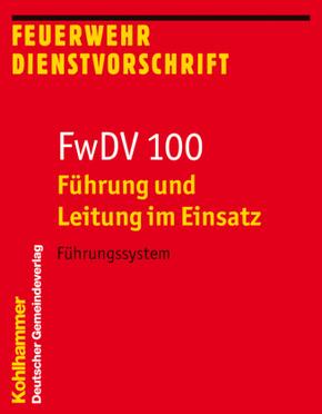 FwDV 100, Führung und Leitung im Einsatz