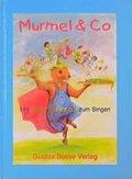 Murmel & Co., Liederbuch