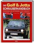 Das Golf & Jetta Schrauberhandbuch