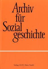 Archiv für Sozialgeschichte: West-Ost-Verständigung im Spannungsfeld von Gesellschaft und Staat seit den 1960er Jahren; Bd.45