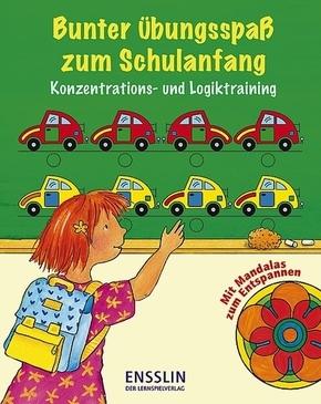 Bunter Übungsspaß zum Schulanfang, Konzentrations- und Logiktraining