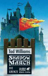 Shadowmarch - Die Grenze